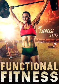 Functional Fitness - Investigating the Crossfit Craze