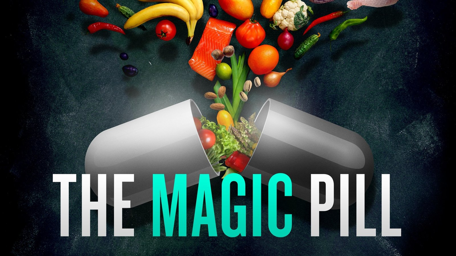 The Magic Pill - Combating Illness Through Diet Change