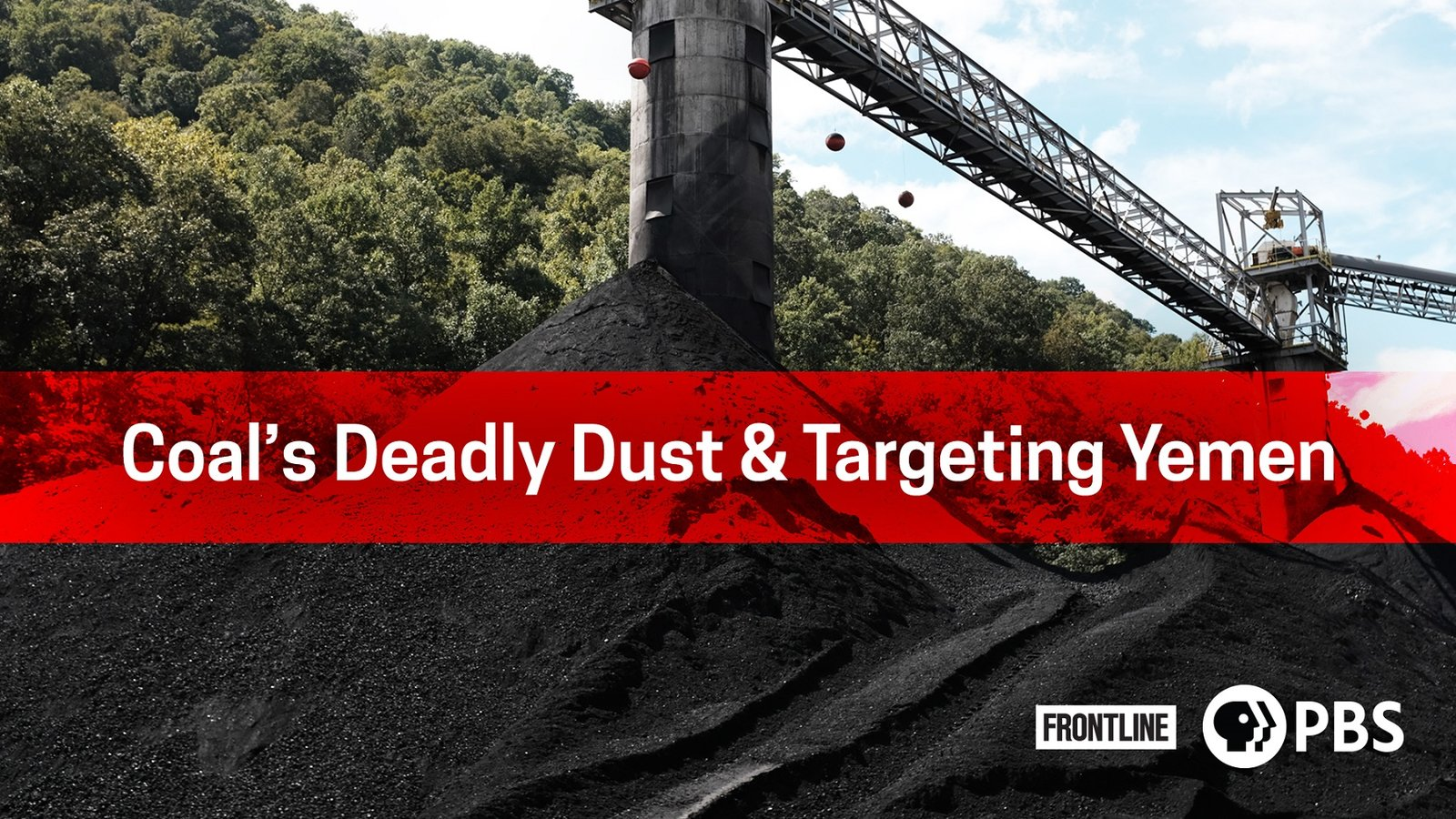 Forntline: Coal's Deadly Dust / Targeting Yemen