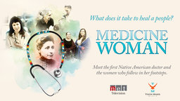Medicine Woman - The Story of America's First Native Medical Doctor